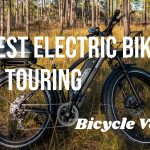 Best Electric Bike for Long Distance Touring in 2021