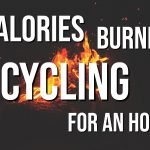Calories Burned Cycling For An Hour (Read This Now!)