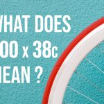 What Does 700x38c Mean? (Quick Answer)