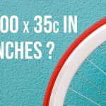 700x35c Tire Size In Inches? (Be Careful With This!)