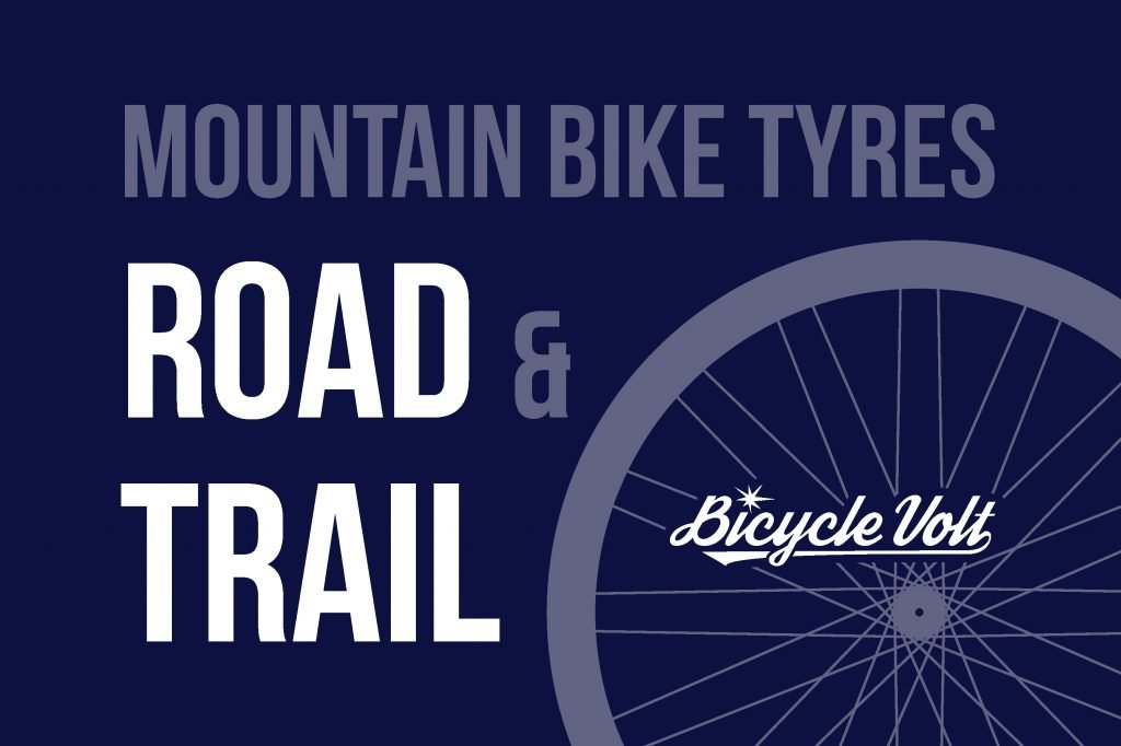 MOUNTAIN BIKE TYRES FOR ROAD AND TRAIL
