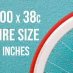 700x38c Tire Size In Inches? (Here's The Answer)