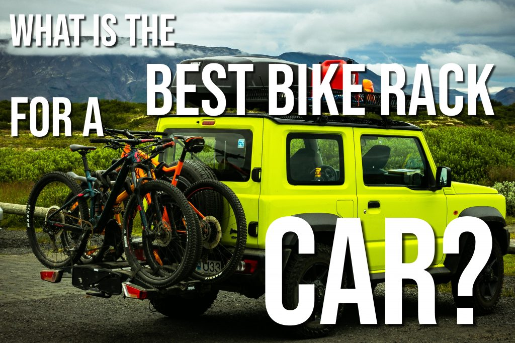 What Is The Best Bike Rack For A Car