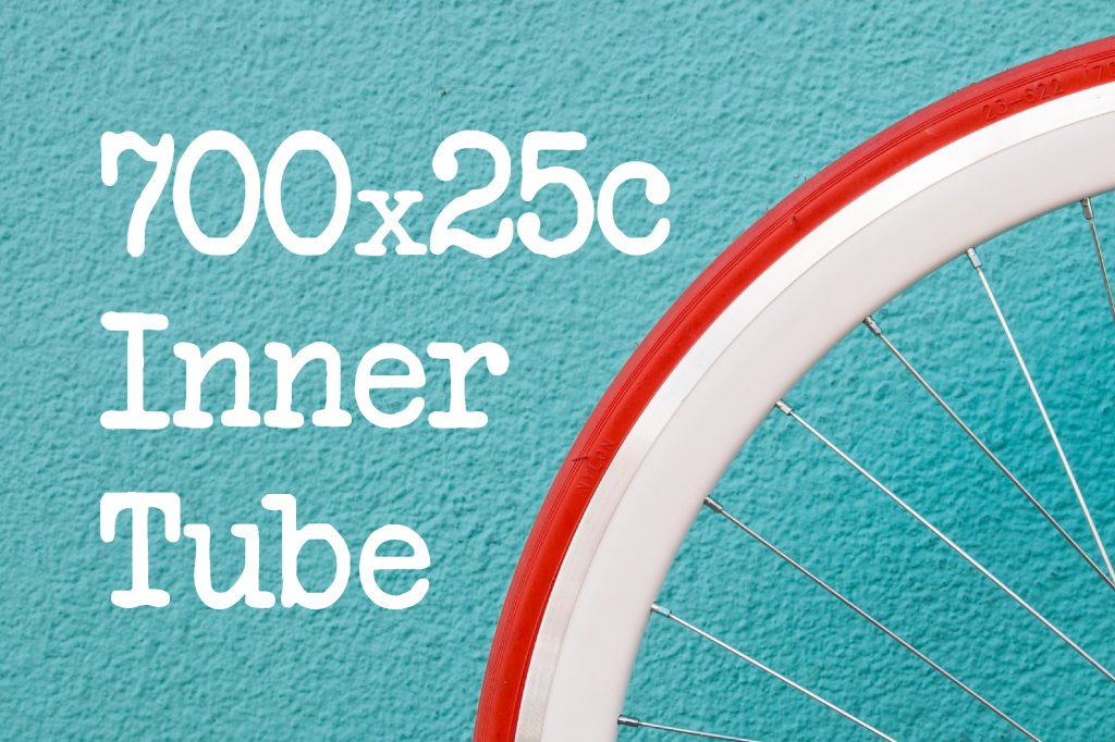 What Size Inner Tube Do I Need For 700x25c Tyres