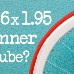 What Size Inner Tube For 26 x 1.95? (And My Recommended Tube)