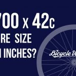 700x42c Tire Size In Inches (WARNING!)