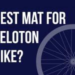 Best Mat For Peloton Bike (My Recommendations)
