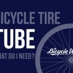 What Size Bicycle Tire Tube Do I Need? (Fast Answer)