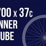 700x37c Inner Tube (My Recommendation)