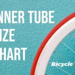 Bike Inner Tube Size Chart (Simple Solution)