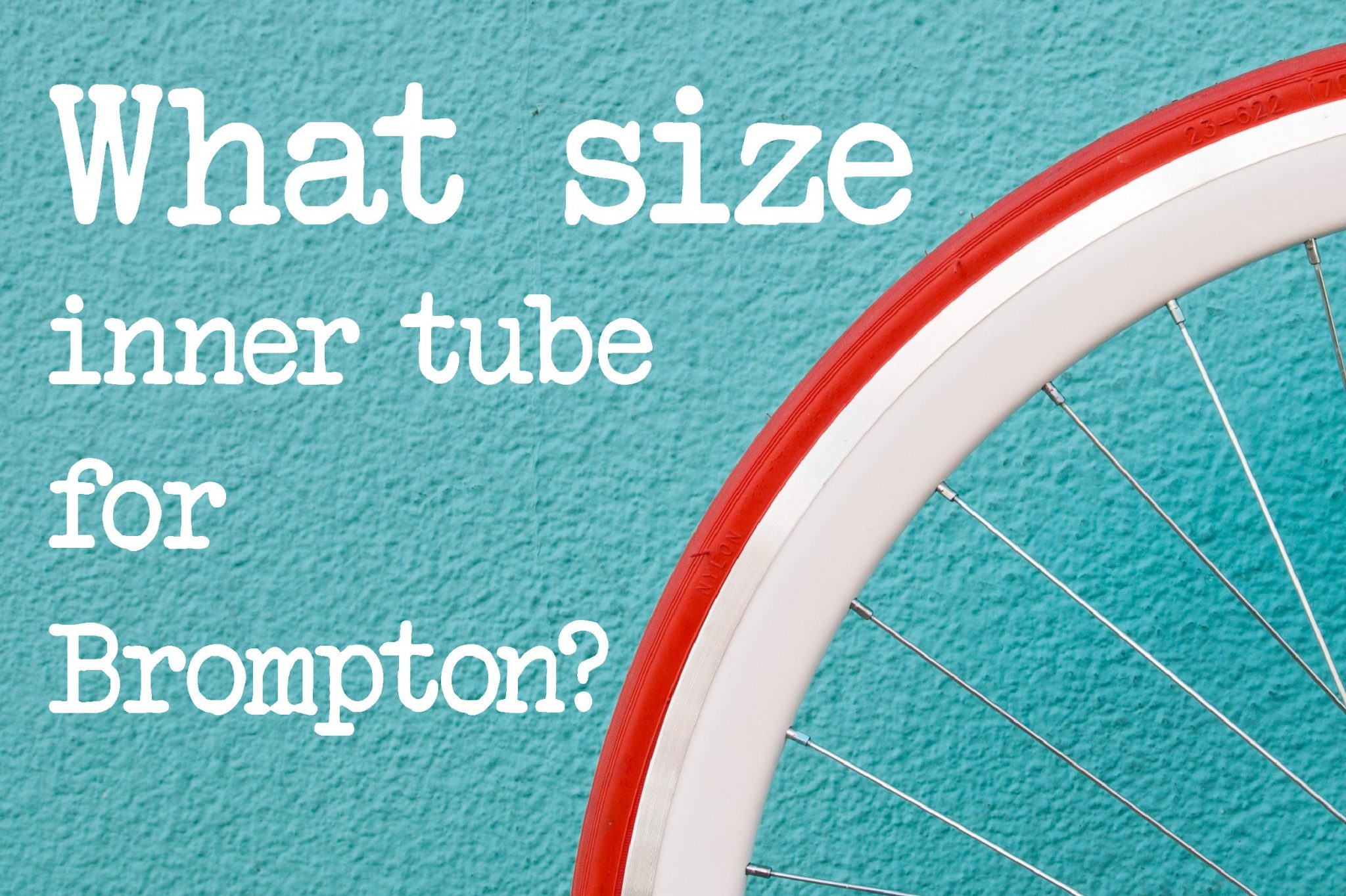 What Size Inner Tube For Brompton