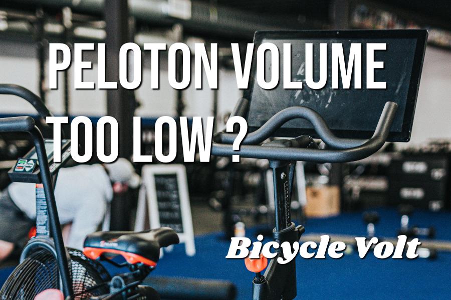 peloton volume too low