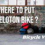 Where To Put Peloton Bike? (And Where You Shouldn't)