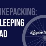 Best Bikepacking Sleeping Pad (Buying Guide And Recommendation)