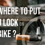 Where To Put U Lock On Bike While Riding (Easy Solution)