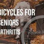 Bicycle For Seniors With Arthritis (Recommendations)