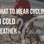 What To Wear Cycling In Cold Weather (Recommendations)