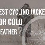 Best Cycling Jacket For Cold Weather (Buying Guide)