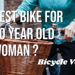 Best Bike For 70-Year-Old Woman (How To Choose)
