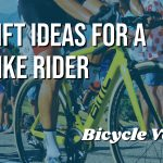 Top Rated Gift Ideas For A Bike Rider