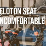 Peloton Seat Uncomfortable? Here's What To Do